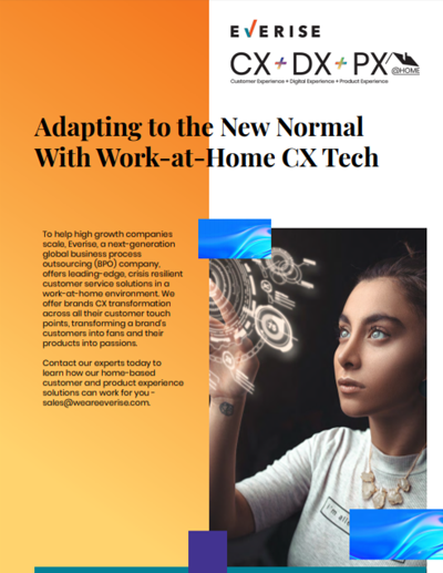 Adapting to the New Normal With Work-at-Home CX Tech